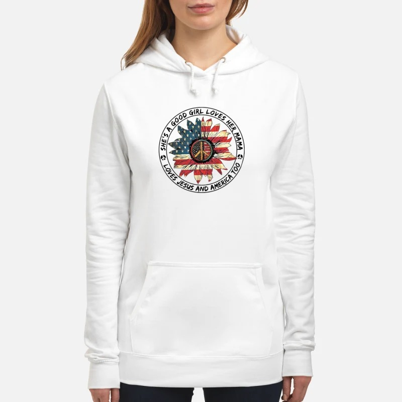 America sunflower she's a good girl loves her mama Hoodie