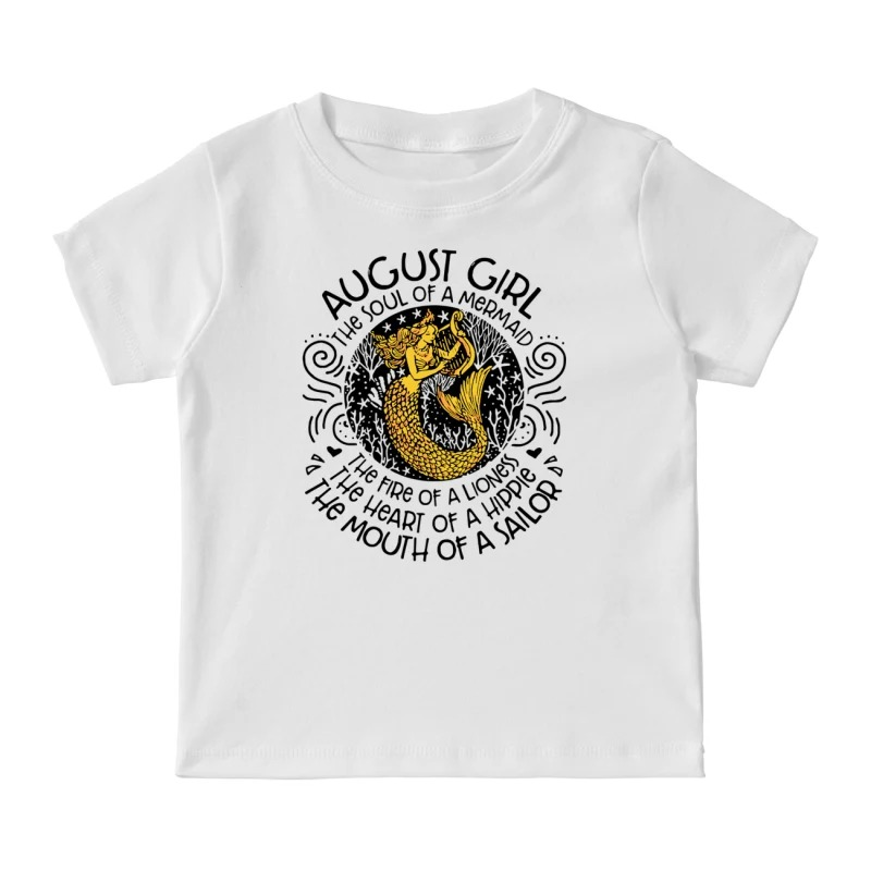 caf83f9e August Girl The Soul Of A Mermaid The Fire Of A Lioness and Shirt