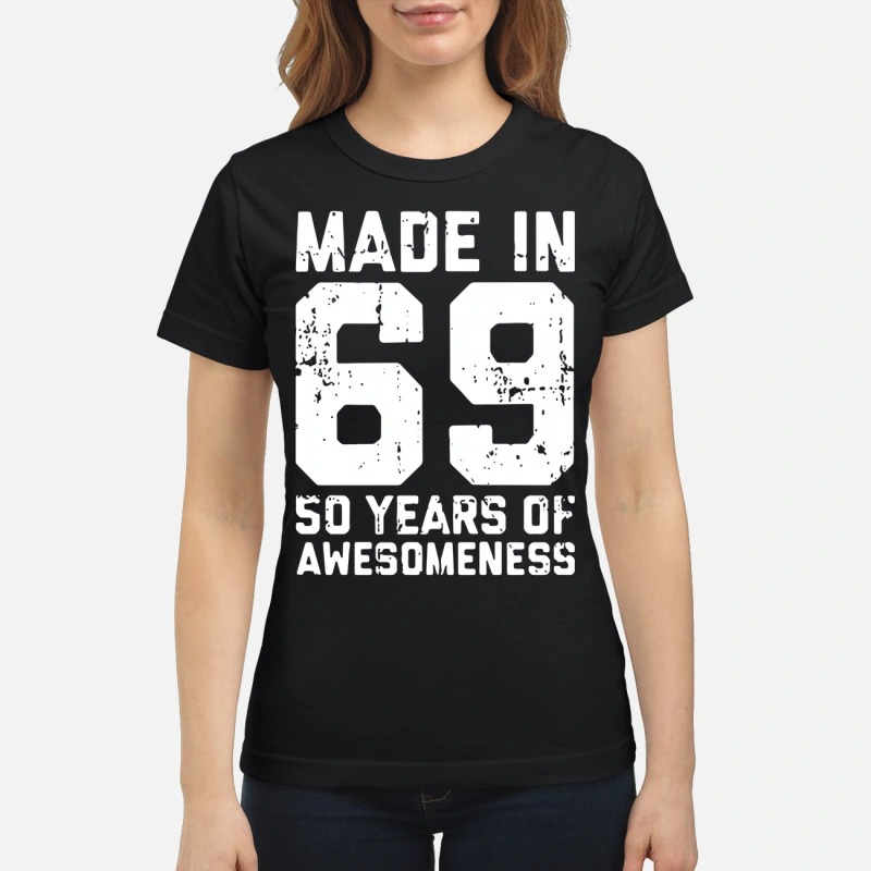 Made In 69 50 Years Of Awesomeness Lady T