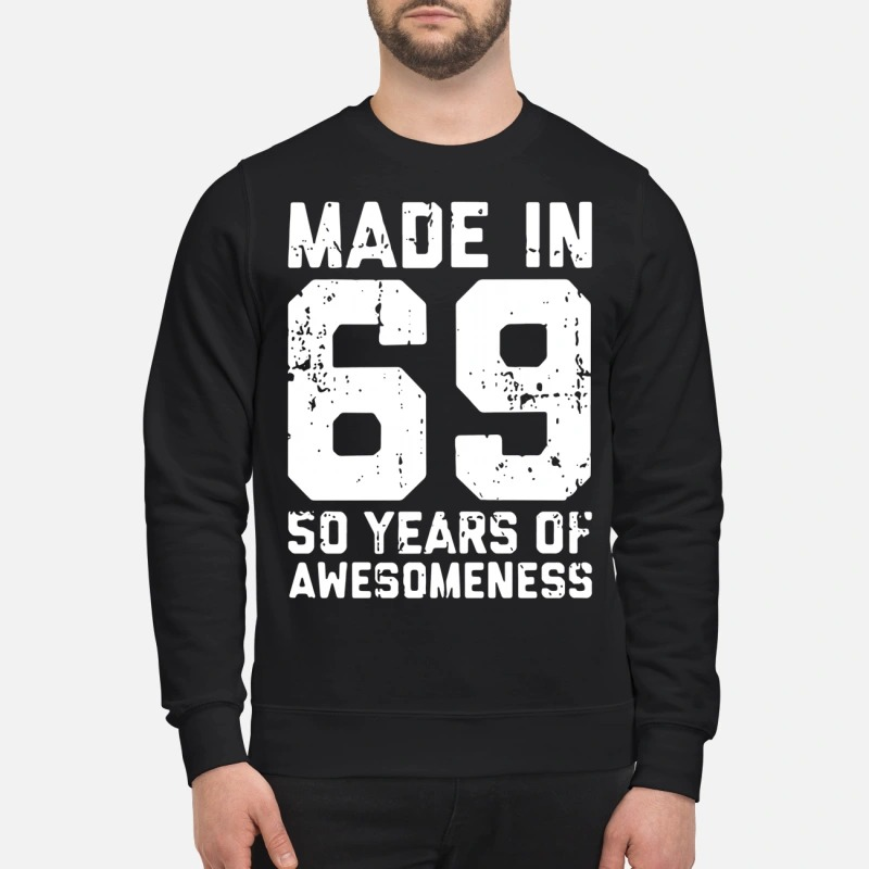 Made In 69 50 Years Of Awesomeness Sweater