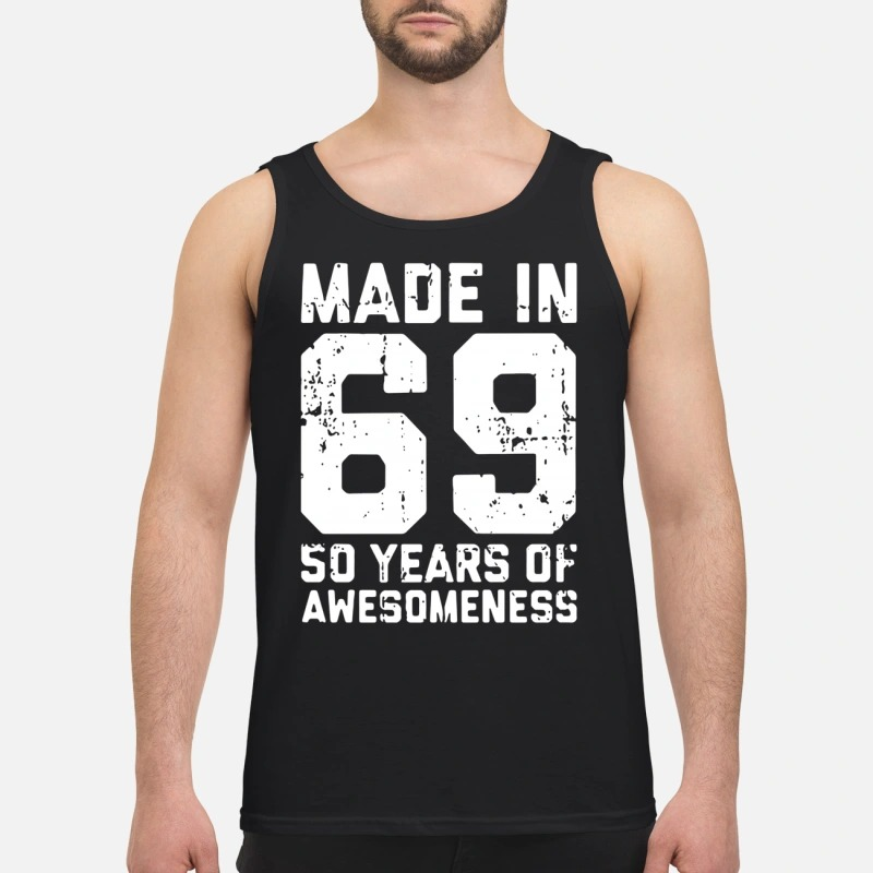 Made In 69 50 Years Of Awesomeness Tank Top