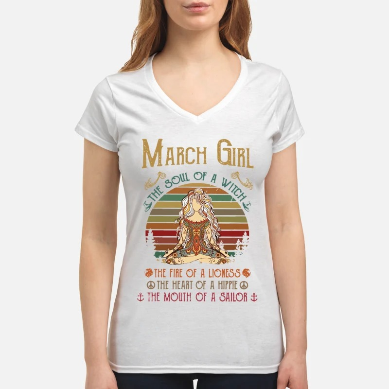 March Girl The Soul Of A Witch The Fire Of A Lioness The Heart Of A Hippie The Mouth Of A Sailor Lady T