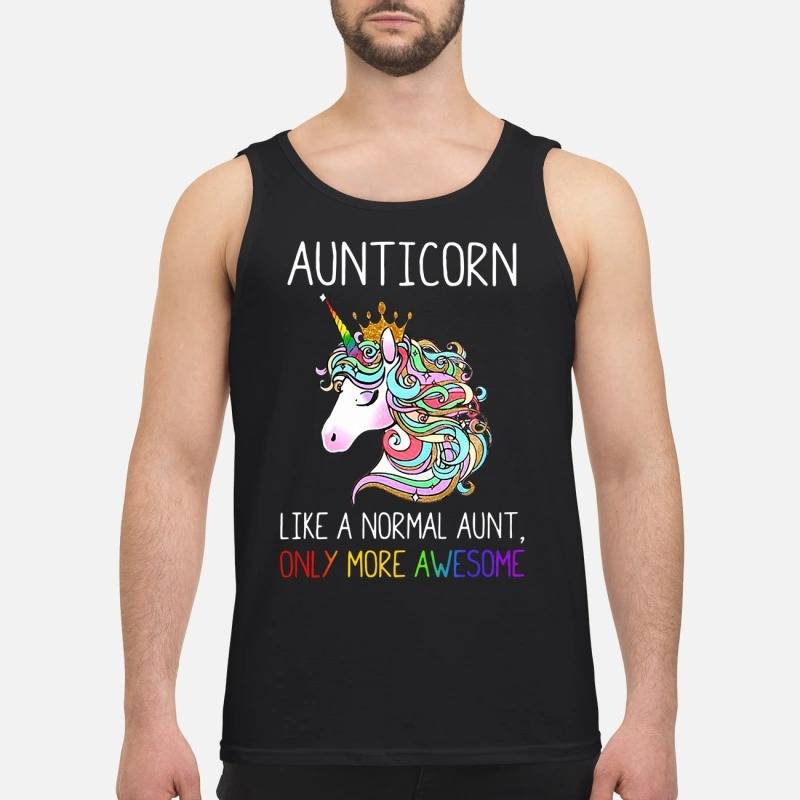Pony Aunticorn Like A Normal Aunt Only More Awesome Tank Top