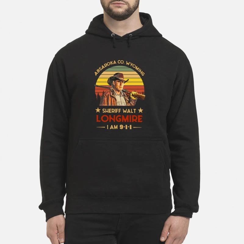 Absaroka Co. Wyoming Sheriff Walt Longmire I am 911 hoodie