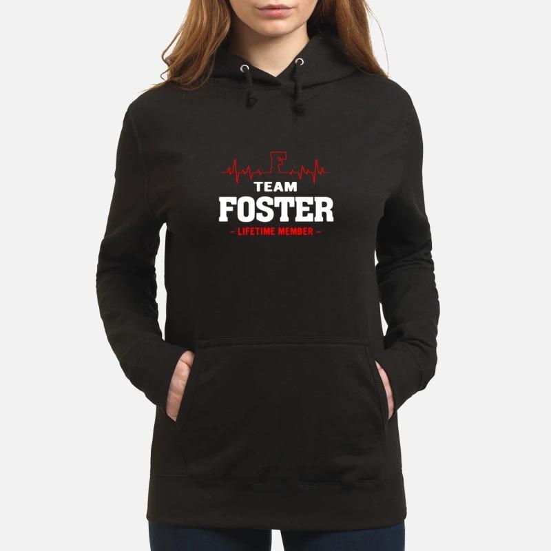 Team Foster Lifetime Member Hoodie