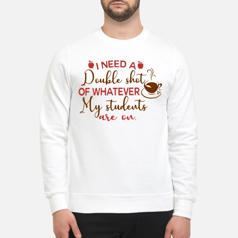 I need a double shot of whatever my students are on Sweater