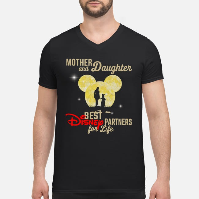 Mother and Daughter best Disney partners for life V-neck T-shirt