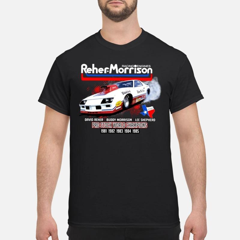 Reher Morrison Logo racing engines pro stock world champions shirt