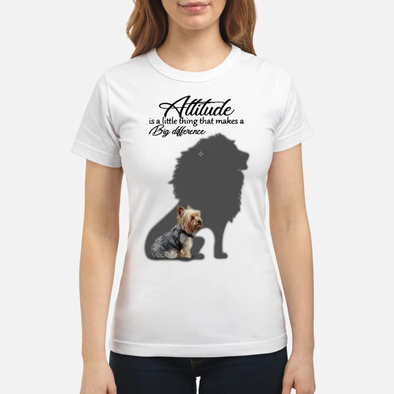Yorkshire Terrier with Lion Attitude is a little thing that makes a big difference Ladies tee