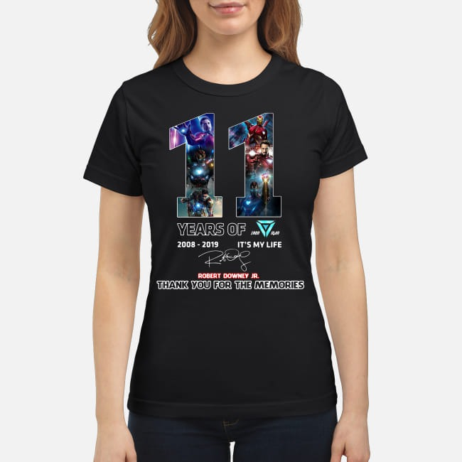 11th Years of Iron Man Tony Stark 2008-2019 Robert Downey Jr. It's my life Ladies Tee