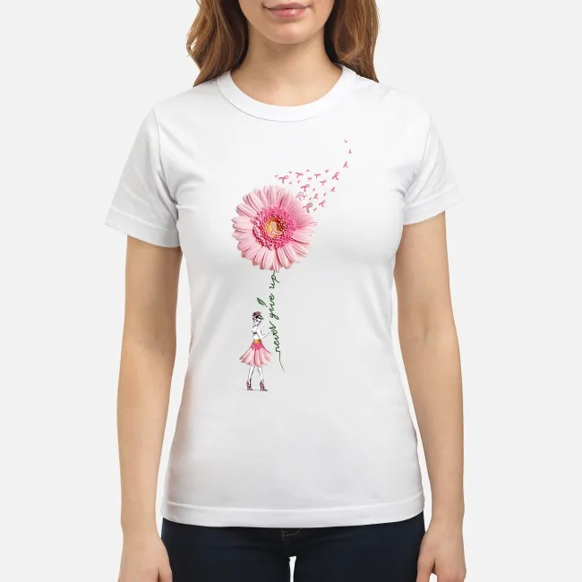 Breast Cancer Flower Girl never give up Ladies Tee