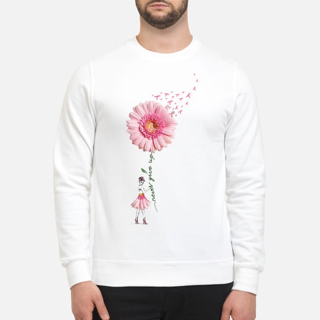 Breast Cancer Flower Girl never give up Sweater