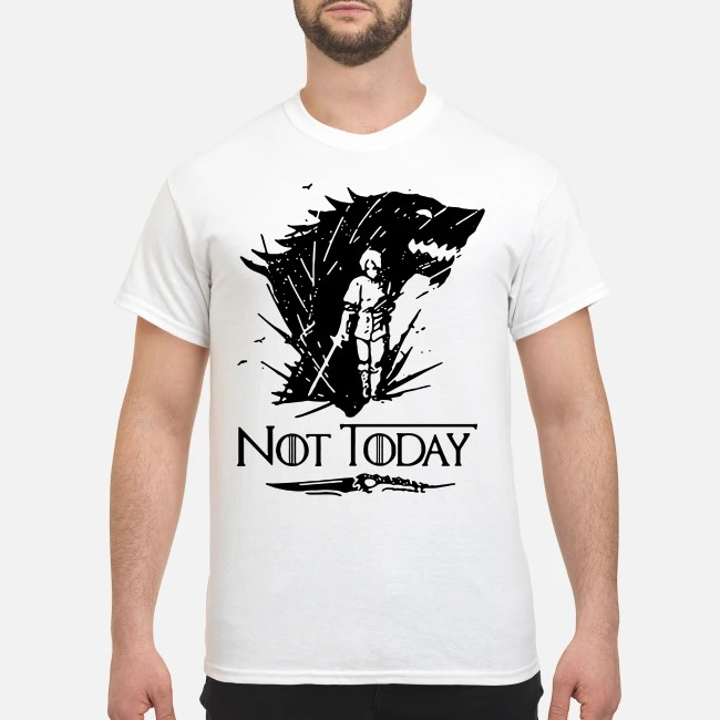 Nymeria Arya Stark Game Of Thrones not today shirt
