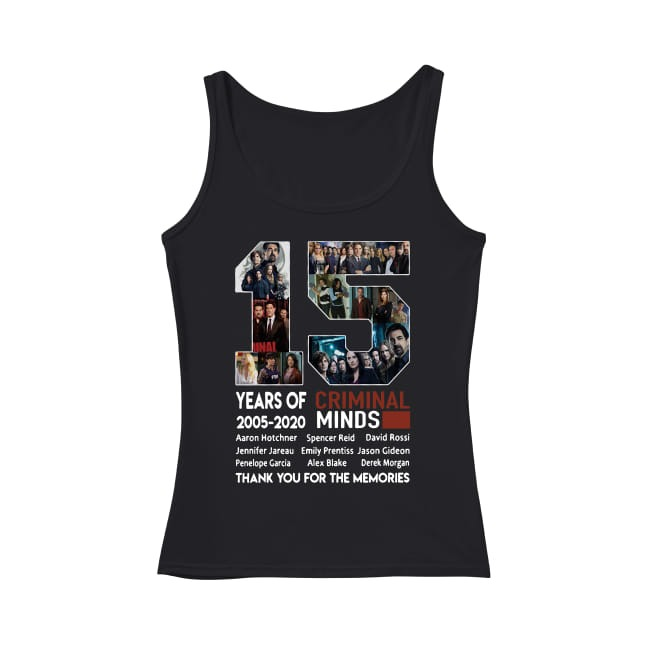 15th Years of Criminal Minds 2005-2020 thank you for the memories Tank top