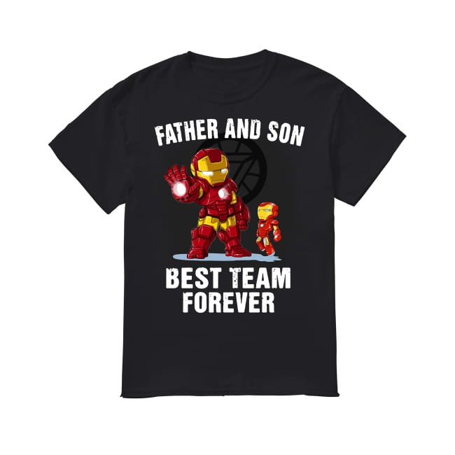 Iron Man Avengers Father And Son Best Team Forever shirt
