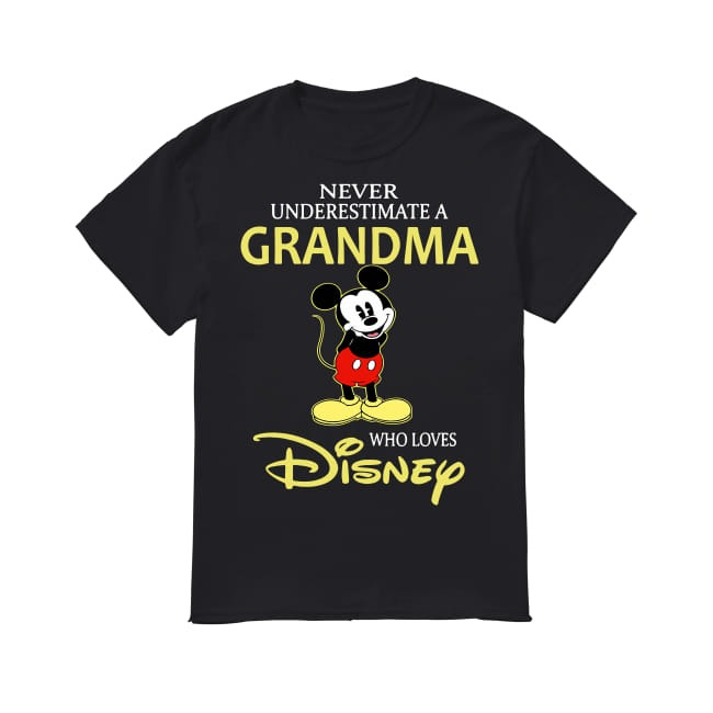 Mickey Mouse never underestimate a Grandma who loves Disney burning shirt