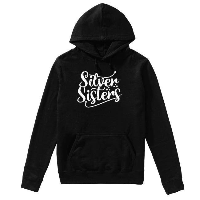 Silver sisters Hoodie