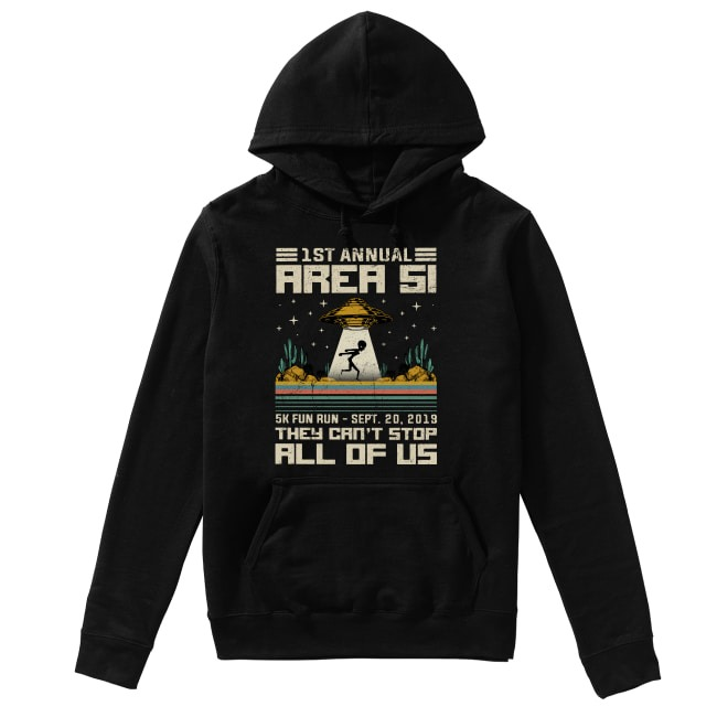 1st Annual Area 51 Hoodie