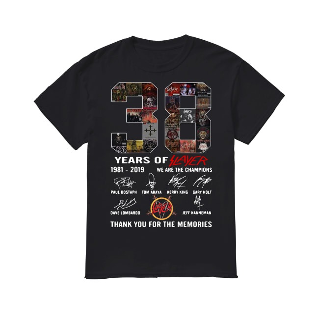38th Years Of Slayer We Are The Champions 1981-2019 shirt