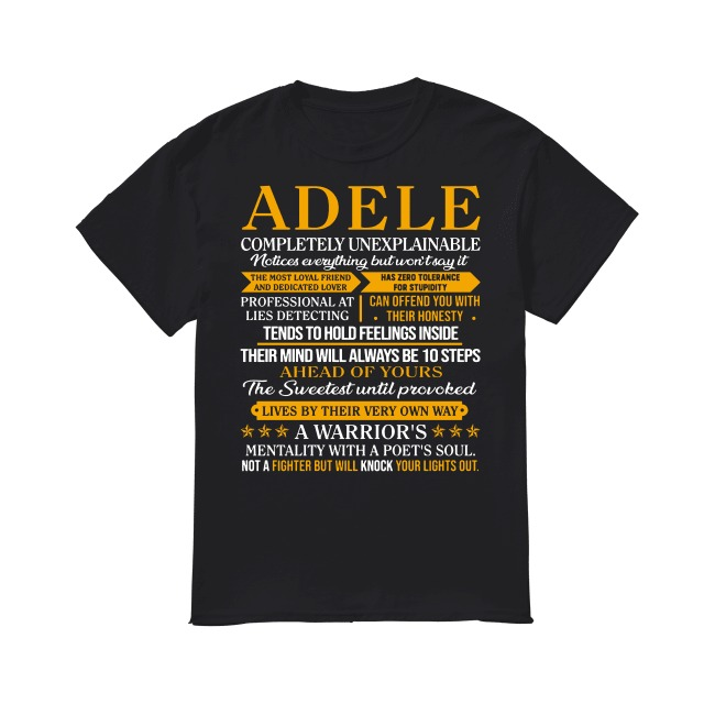 Adele Completely Unexplainable shirt