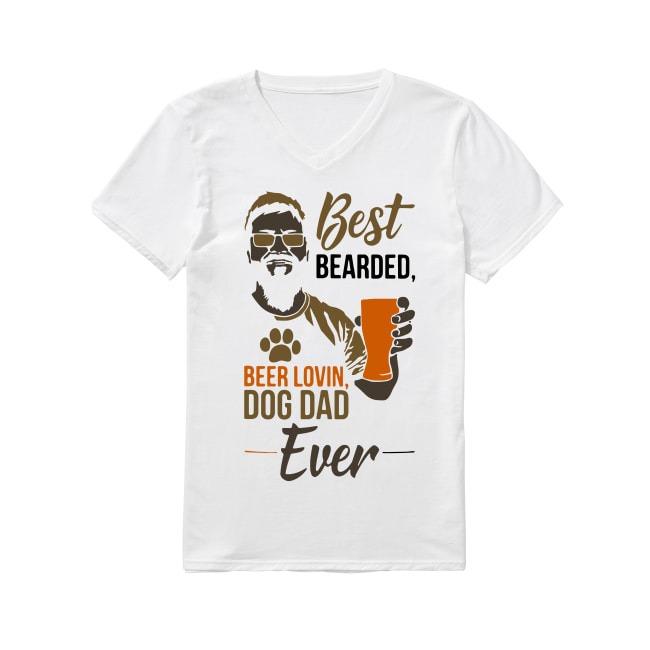 Best Bearded Beer Lovin Dog Dad Ever V-neck -T-shirt