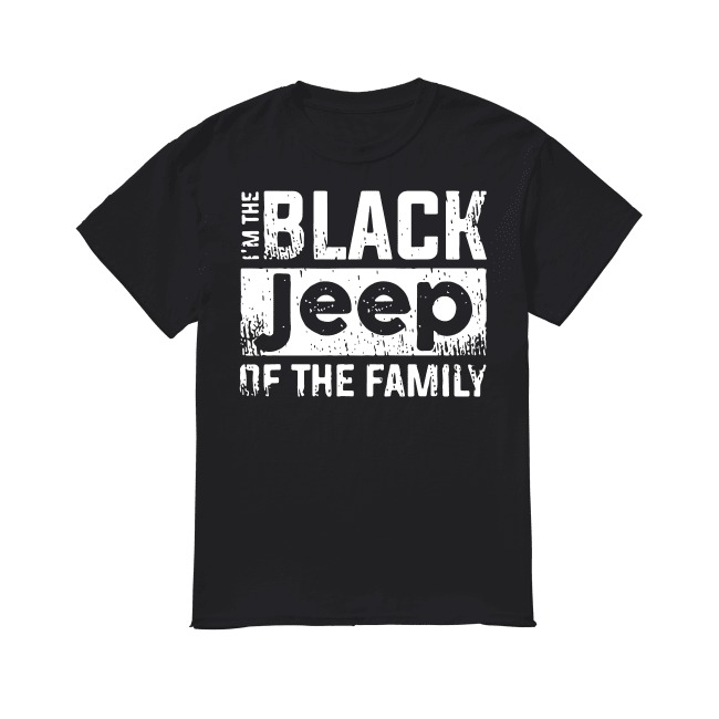 Black Jeep Of The Family shirt