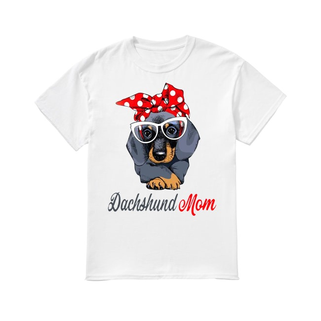 Dachshund Dog mom shirt