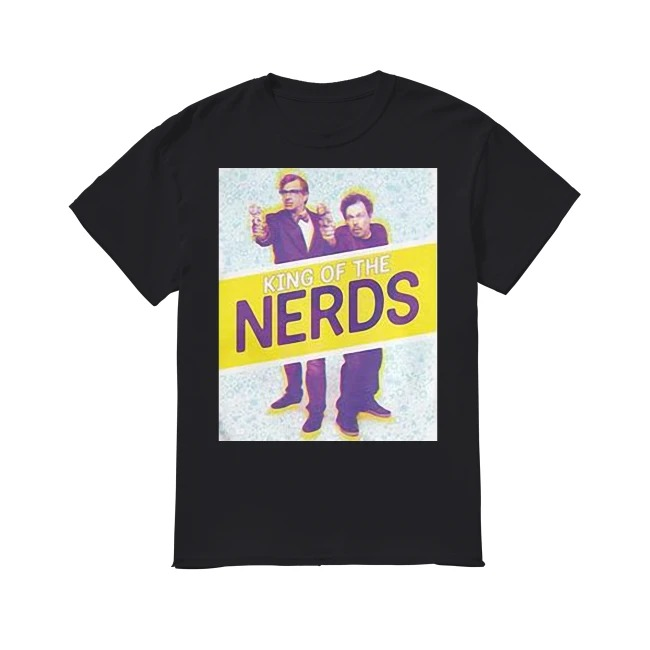 King Of The Nerds shirt