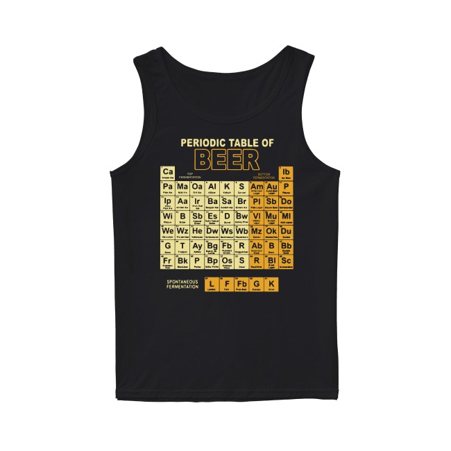 Teacher Chemist Periodic Table Of Beer Tank Top