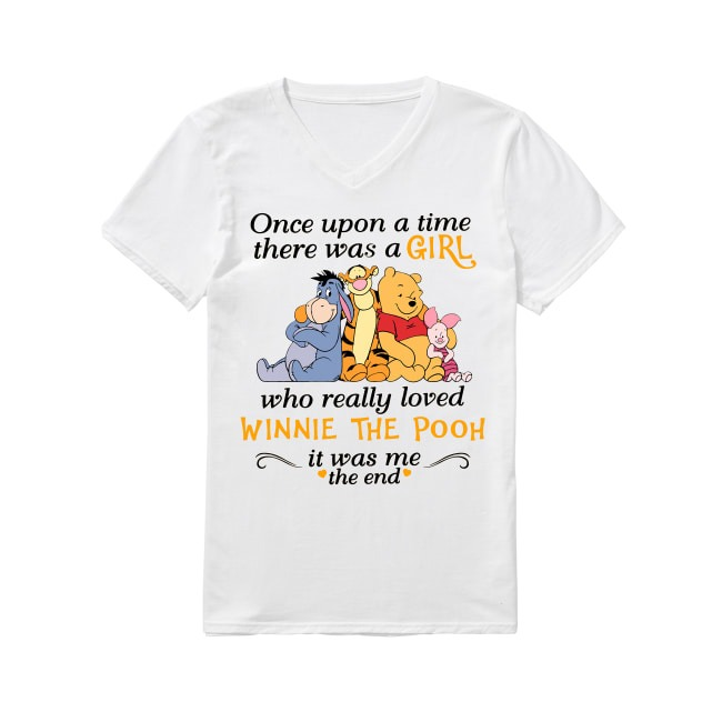Winnie The Pooh Once upon a time there was a girl V-neck T-shirt