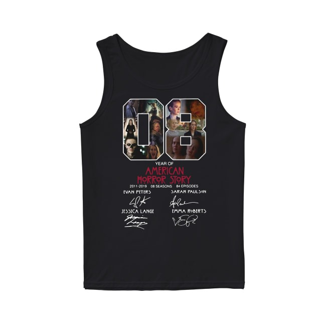 08th Years Of American Horror Story 2011-2019 Tank Top