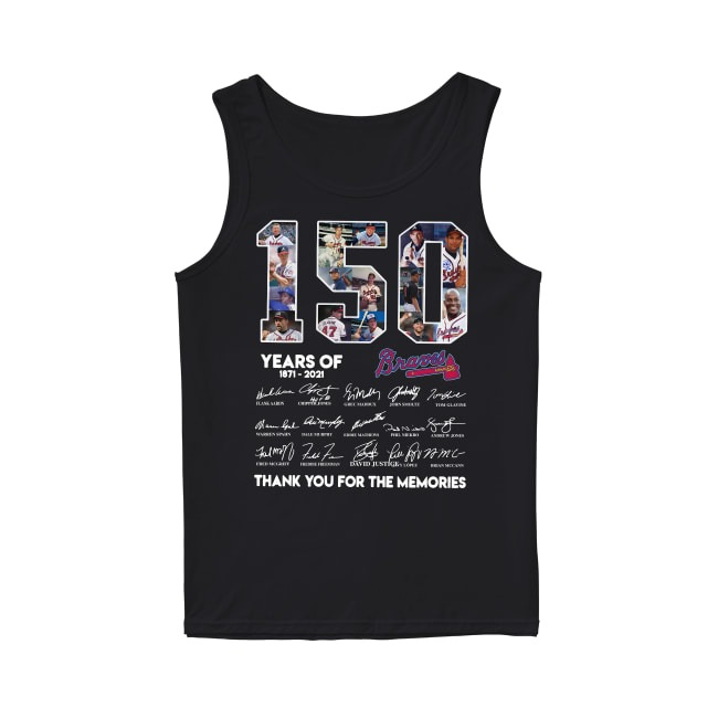 150th Years Of Atlanta Braves Baseball 1871-2021 Tank Top