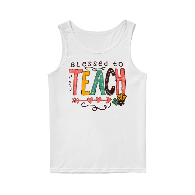 Blessed To Teach Tank Top