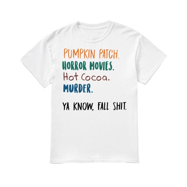 Pumpkin Patch Horror Movies shirt