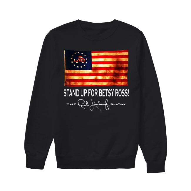 Rush Limbaugh Stand Up For Betsy Ross Flag 1770 Sweater