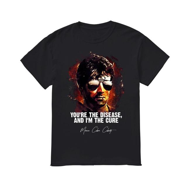 Sylvester Stallone You're The Disease shirt