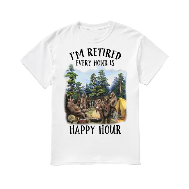 Camping Every Hour Is Happy Hour shirt