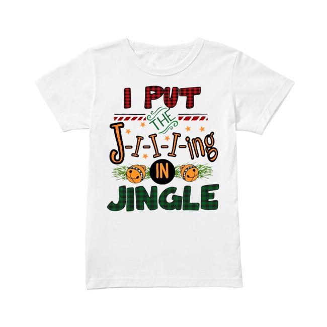 The Jiiiing in Jingle Mery Christmas Ladies Tee