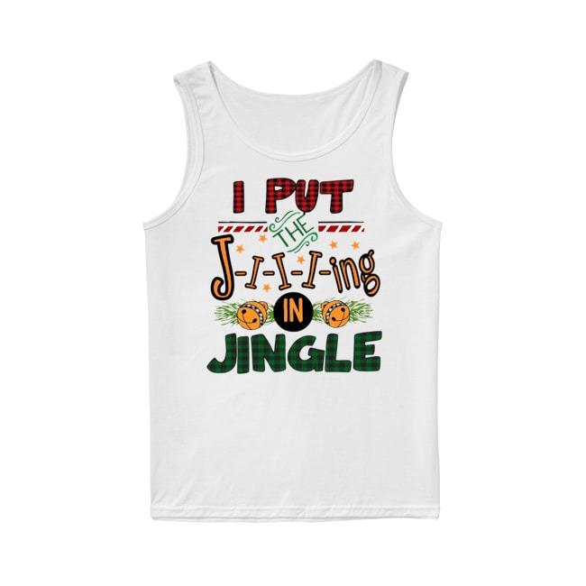 The Jiiiing in Jingle Mery Christmas Tank Top