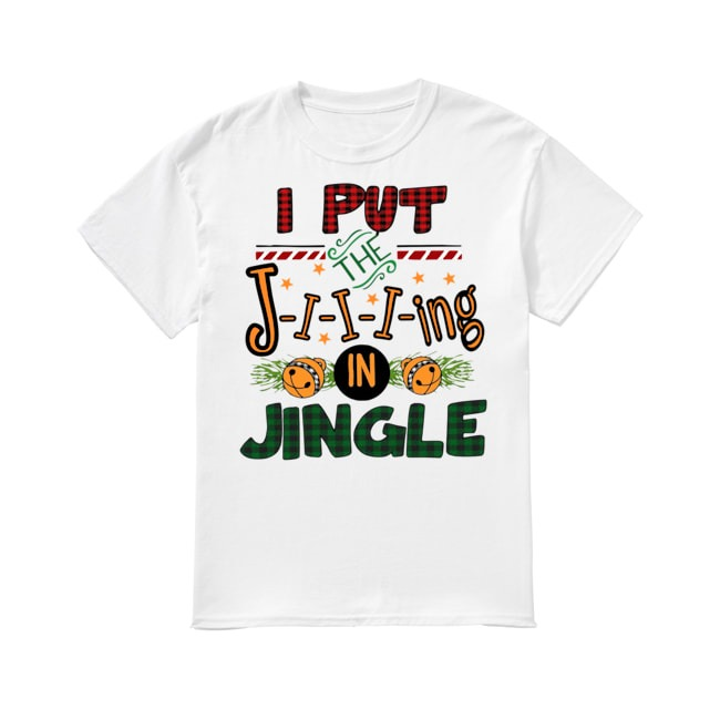 The Jiiiing in Jingle Mery Christmas shirt