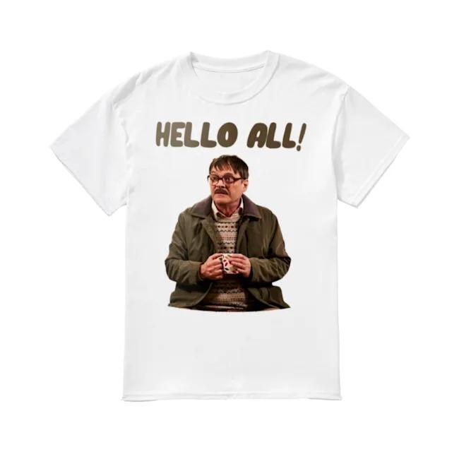 Jim Bell Friday Night Dinner hello all shirt