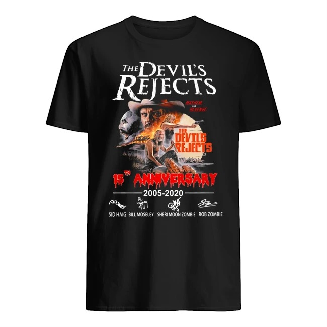 The Devil's Rejects 15th Anniversary Rob Zombie 2005-2020 signature shirt