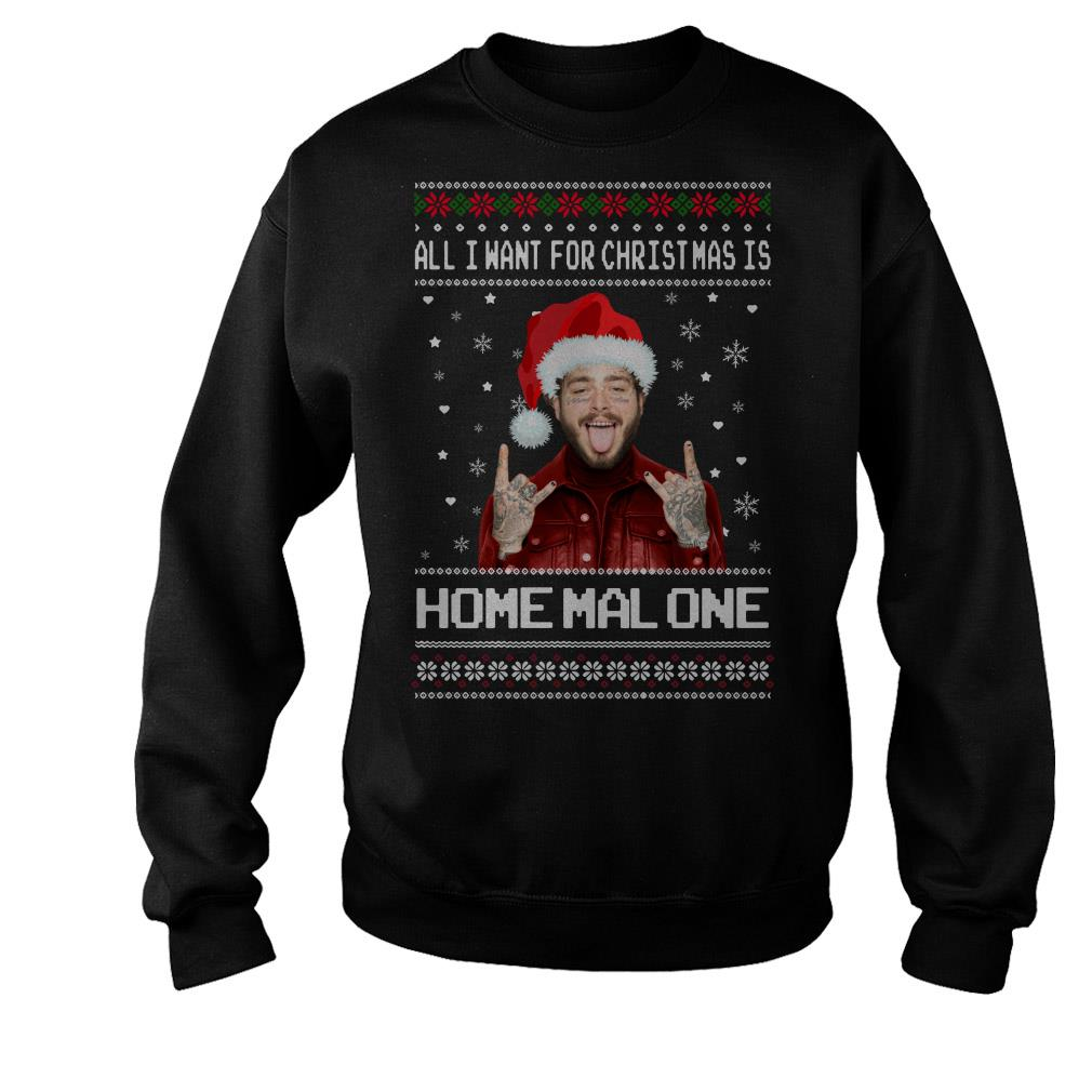 Post malone santa all i want for christmas is home malone shirt sweater