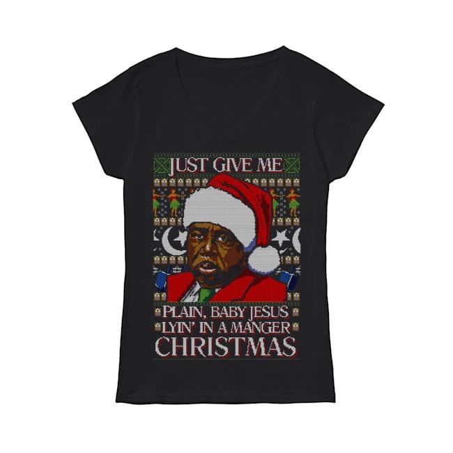 Stanley Hudson Just give me plain baby Jesus lyin in a manger Christmas V-neck T-shirt