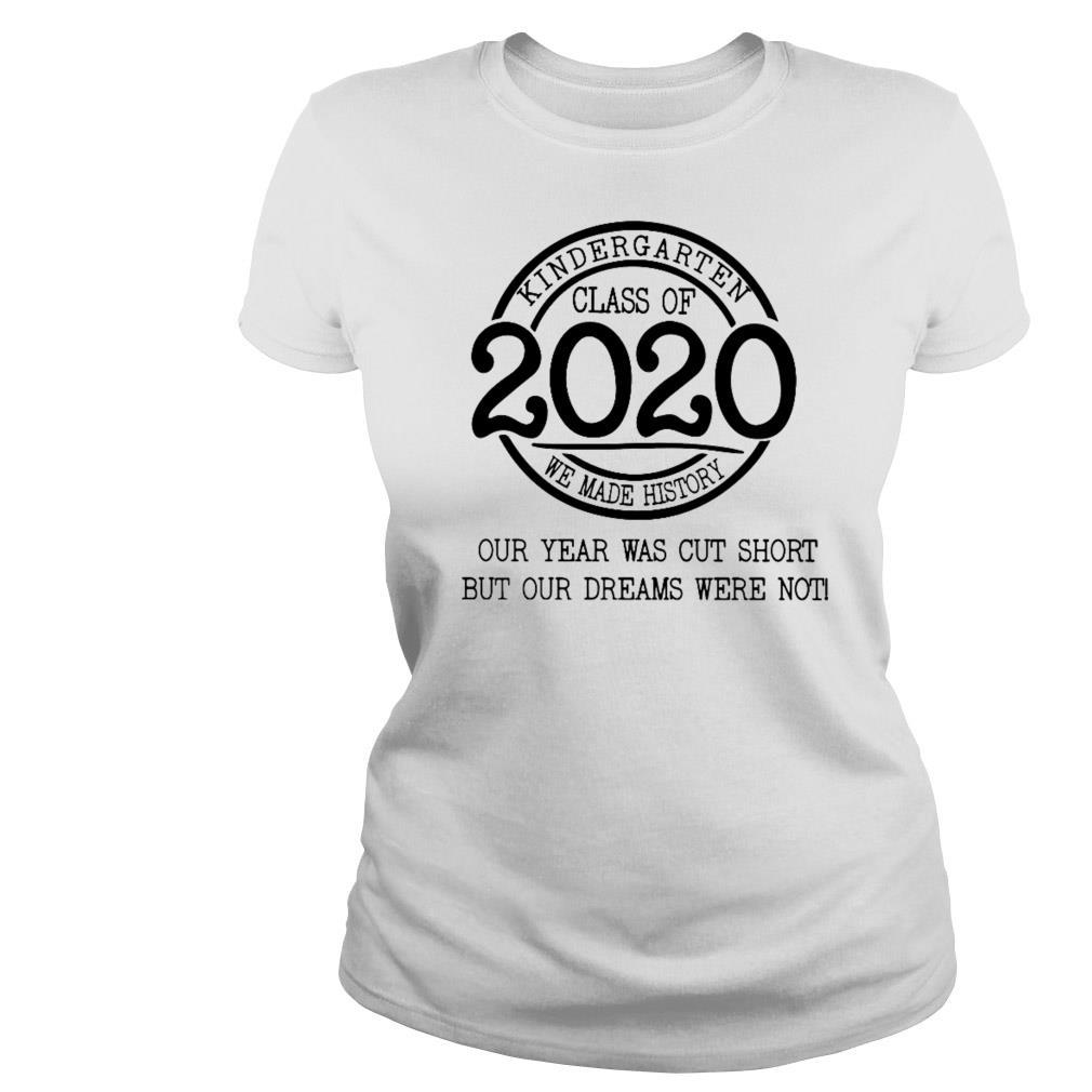 Kindergarten Class Of 2020 We Made History Shirt, Sweater