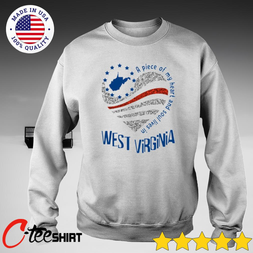 A piece of my heart and soul lives in West Virginia T-s sweater