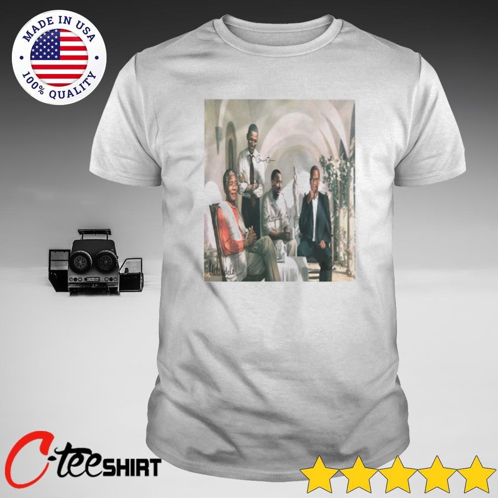 The Pioneers Poster - Mandela - Malcolm X - Obama - Martin Luther King Shirt