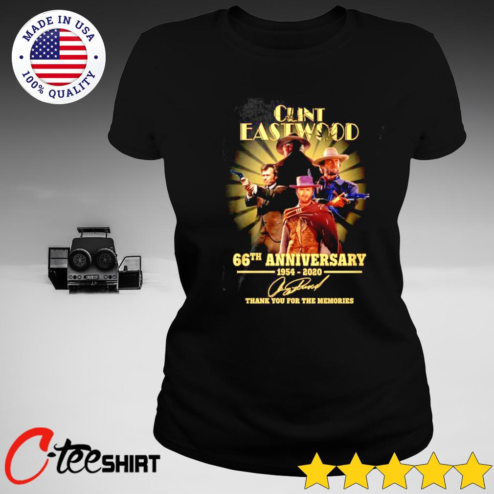 Clint Eastwood 66th Anniversary 1954-2020 signature thank you for the memories T-s ladies-tee